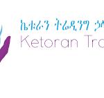 Ketoran Trading PLC Ethiopia Job Vacancy