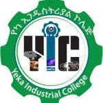 Yeka Industrial College Ethiopia Job Vacancy