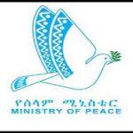 Ministry of Peace Ethiopia Job Vacancy